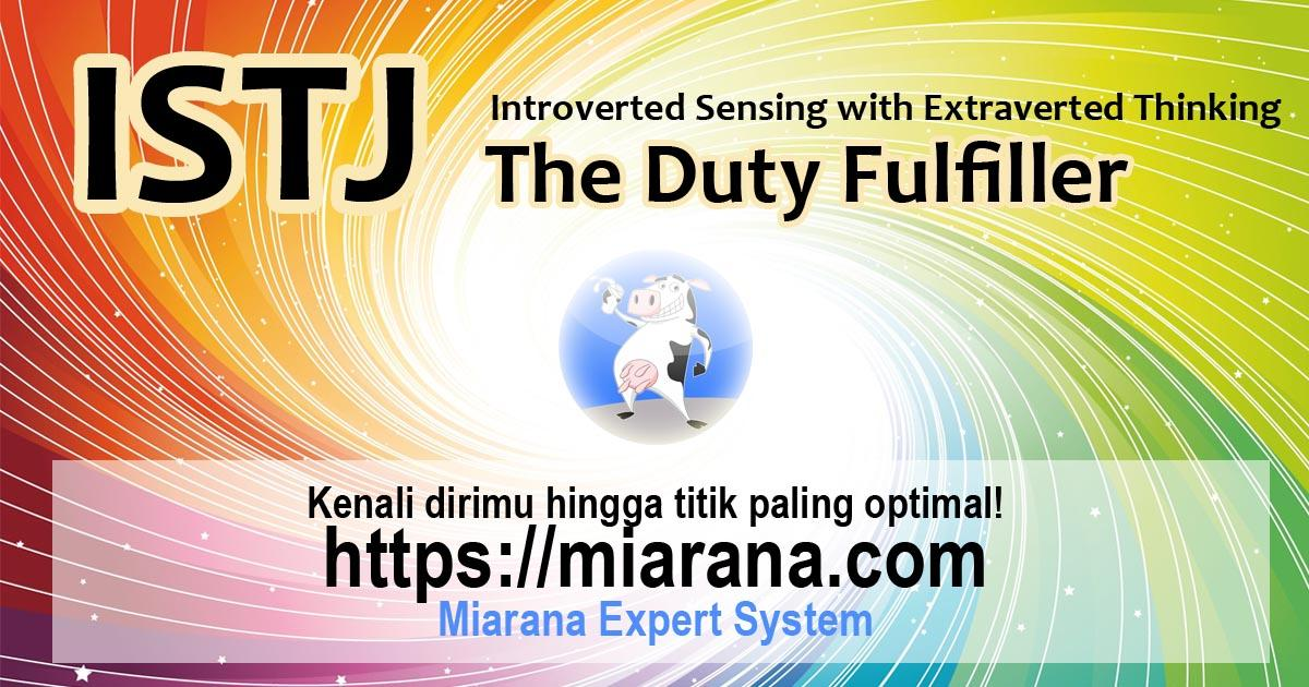 ISTJ - Introverted Sensing with Extraverted Thinking - The Duty Fulfiller